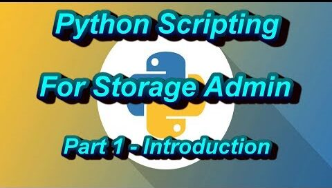 Python Scripting For Storage Admin