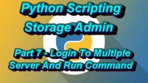 Login To Multiple Server And Run Unix Command Python Script