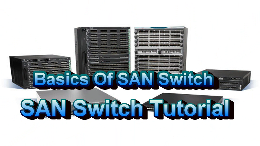 Basics Of SAN Switch