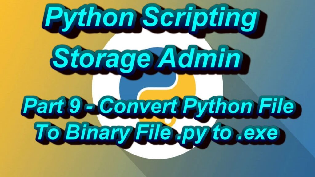 How To Convert Python Files To Binary Files