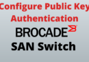 How To Configure Brocade Public Key Authentication